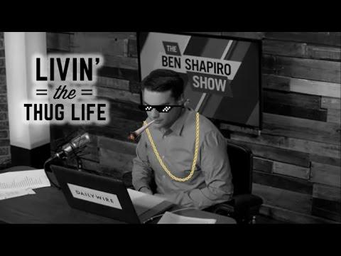 Ben Shapiro Thug Life - Cradle To The Grave