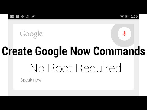 Create New Google Now Commands in 30 seconds - No root required