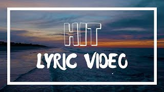 Golden Ganga | HIT (Lyric Video)