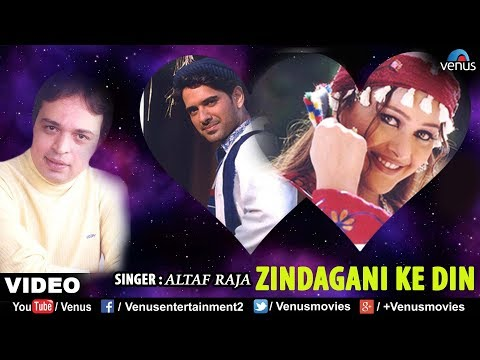 Zindagani Ke Din (altaf Raja) video