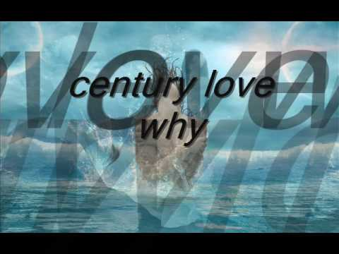 Century-Lover Why  80