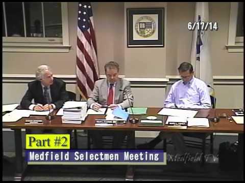 Medfield Selectmen's meeting (6/17/14) - PART 2