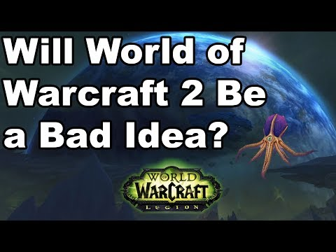 Will World of Warcraft 2 Be a Bad Idea? [Vlog]