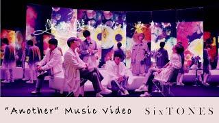 "SixTONES - 僕が僕じゃないみたいだ ""Another""  YouTube Ver."
