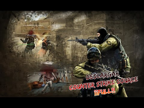 Descargar Counter Strike Source Full + Parche + Extras [Links Mediafire] 2014