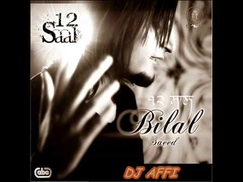 12 Saal Bilal Saeed New 2012 Remix Dj .mp4 video