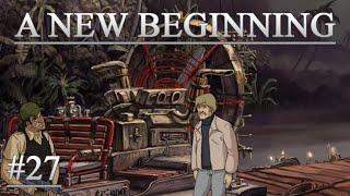 A New Beginning #27 - Das Boot vom Bösewicht