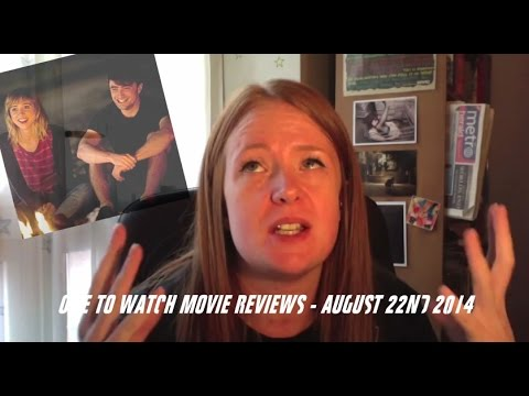 One to Watch Movie Reviews - August 22nd 2014