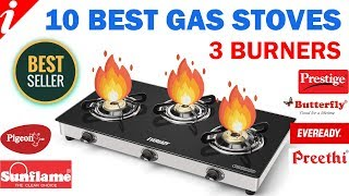 10 Best Gas Stove In India With Price   Best 3 Burner Gas Stove Brands   2019