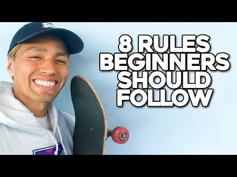 8 RULES BEGINNER SKATERS SHOULD FOLLOW!!