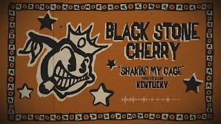 BLACK STONE CHERRY - Shakin' My Cage (Lyric Video)