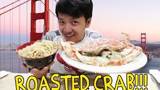 ROASTED Crab & GARLIC Noodles in San Francisco