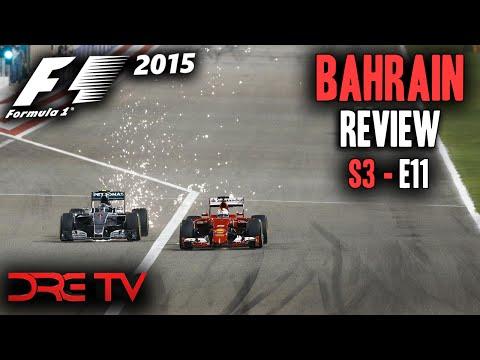 Dre TV [S3E11] - 2015 Formula 1 Bahrain Grand Prix Review (F1 2014)