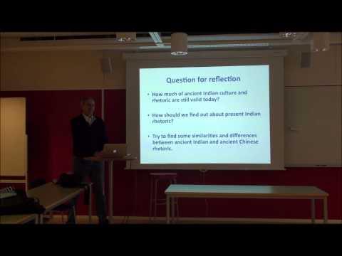 University of Gothenburg - Jens Allwood - Ancient Rhetoric: Indian, Greece and Rome