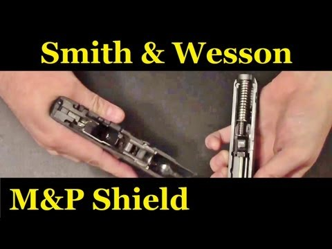 Smith and Wesson M&P Shield Field strip (9mm and 40)