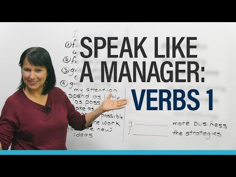 Speak like a Manager: Verbs 1