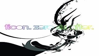 Ticon - Zero Six After [Full Album] ᴴᴰ