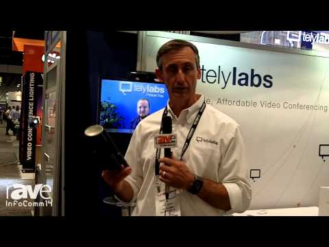 InfoComm 2014: Tely Labs Talks Affordable Video Conferencing