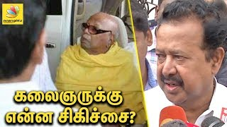 Ponmudi about Karunanidhi's Treatment | Latest News