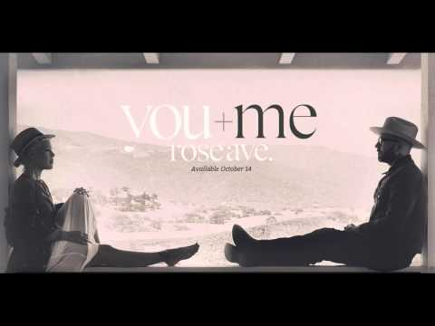 You + Me | P!nk Dallas Green City and Colour | Rose Ave