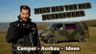 Mein Bus von der Bundeswehr, Camper, Ausbau, Ideen - NaturBurschCraft