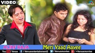 download lagu Meri Yaad Aayee Altaf Raja gratis