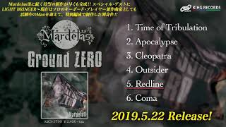 Mardelas NEW MINI ALBUM 『Ground ZERO』より試聴トレーラー公開