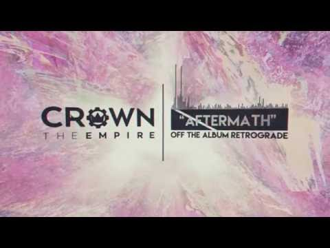 Crown The Empire Aftermath music videos 2016