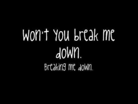 Tenth Avenue North - Break Me Down