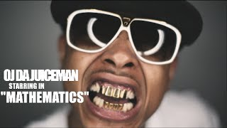 Watch Oj Da Juiceman Mathematics video