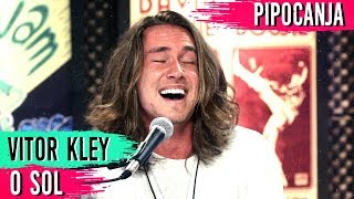 Baixar O Sol - Vitor Kley | ACUSTICO! 🎤 🎵 + Entrevista - #PIPOCANJA