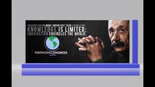 Welcome to The Knowledge Engineer Channel
