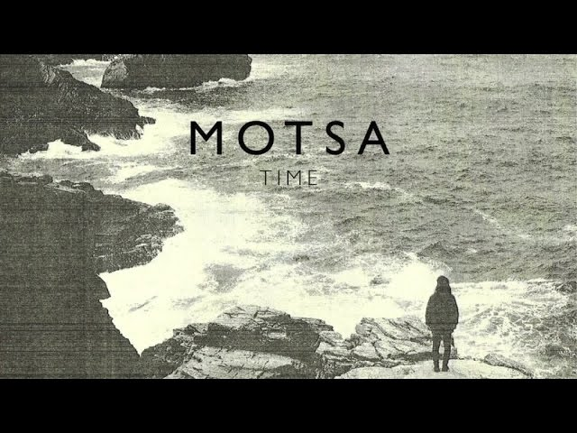 MOTSA - Time Goes On