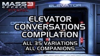 Mass Effect 3 Citadel DLC: Elevator conversations compilation (all 35 variations, all companions)