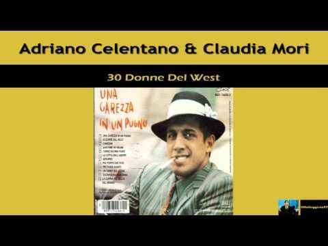 Adriano Celentano - 30 Donne Del West