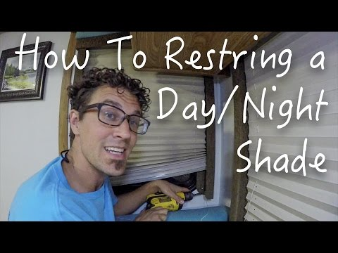 How To Restring Day/Night Shades    RV Living    Renovations & Repairs