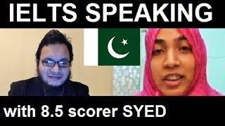 Pakistan IELTS Speaking Test Samples Band 7 Practice Tips SYED 8
