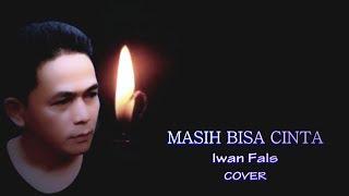 Masih Bisa Cinta Iwan Fals Cover Vocal Denny Pradesa