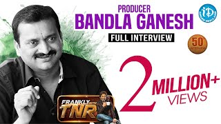 Bandla Ganesh Exclusive Interview || Frankly With TNR 50th Interview || Talking Movies #272