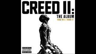 Mike Will Made It Love Me Like That Champion Love Ella Mai Creed Ii The Album