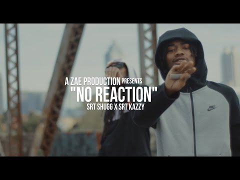 SRT Big Shugg x SRT Kazzy - No Reaction (Official Music Video) Shot By @AZaeProduction