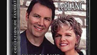 "Charlie and Jill LeBlanc ""God Is My Refuge"""