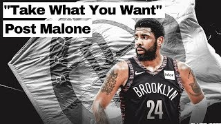 "Kyrie Irving Mix - ""Take What You Want"" - Post Malone - Nets Hype"