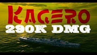 陽炎 - Kagero - World of Warships - 289K DMG