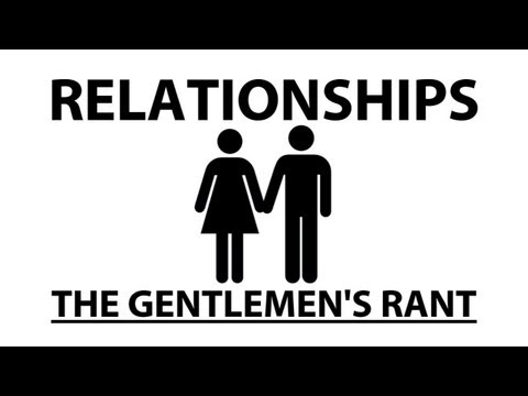 Relationships - The Gentlemen s Rant