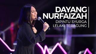 Di Pintu Syurga & Lelaki Teragung - Dayang Nurfaizah feat. Sahimi UV (Convo 2018 - Session 7)