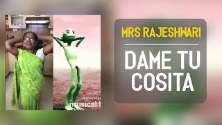 Mrs Rajeshwari | Dame Tu Cosita |  Musically compilation