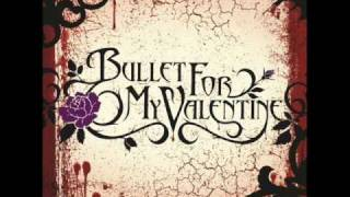 Bullet For My Valentine - All These Things I Hate [Lyrics]