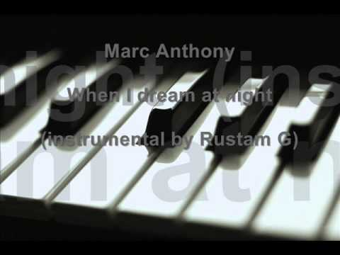 Marc Anthony - When I dream at night (instrumental by Rustam...