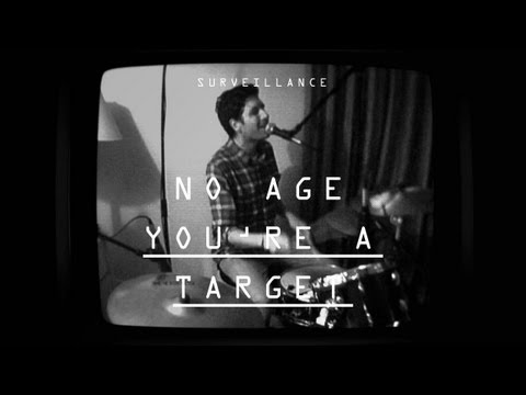 "No Age - ""You're A Target"" - Surveillance"